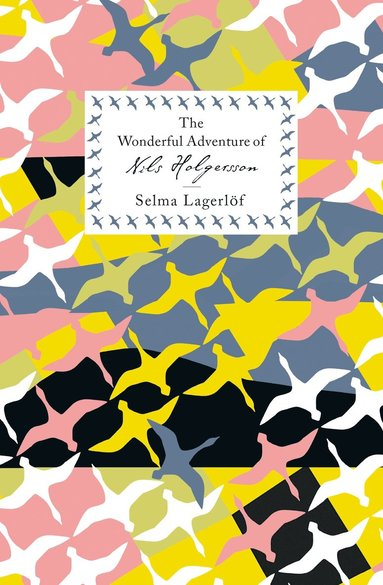bokomslag The Wonderful Adventures of Nils Holgersson