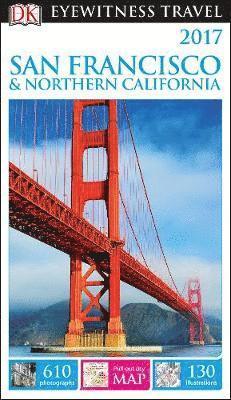 bokomslag DK Eyewitness Travel Guide San Francisco and Northern California