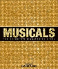 bokomslag Musicals: The Definitive Illustrated Story