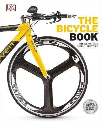 bokomslag The Bicycle Book: The Definitive Visual History