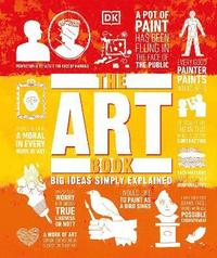 bokomslag The Art Book: Big Ideas Simply Explained