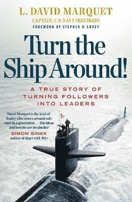 bokomslag Turn the ship around! - a true story of building leaders by breaking the ru