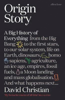 bokomslag Origin Story: A Big History of Everything