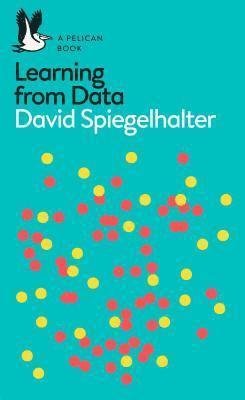 bokomslag The Art of Statistics: Learning from Data