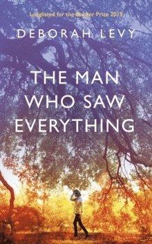 bokomslag The Man Who Saw Everything