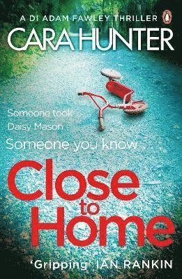 bokomslag Close to Home: The 'impossible to put down' Richard & Judy Book Club thriller pick 2018