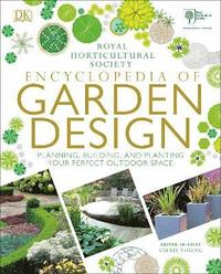 bokomslag Rhs encyclopedia of garden design - planning, building and planting your pe