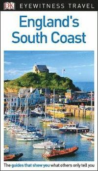 bokomslag DK Eyewitness Travel Guide England's South Coast