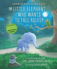 bokomslag Little elephant who wants to fall asleep - a new way of getting children to