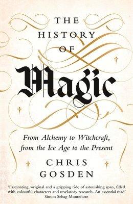 bokomslag The History of Magic