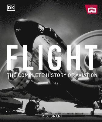 bokomslag Flight: The Complete History of Aviation