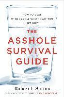 bokomslag Asshole survival guide - how to deal with people who treat you like dirt