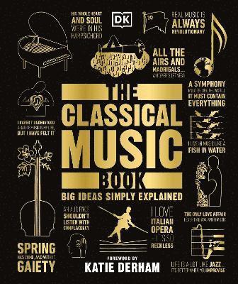 bokomslag The Classical Music Book: Big Ideas Simply Explained