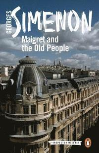 bokomslag Maigret and the Old People