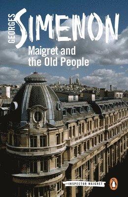 bokomslag Maigret and the Old People