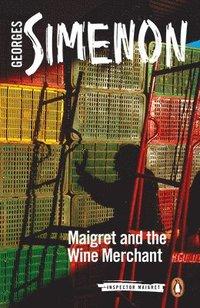 bokomslag Maigret and the Wine Merchant