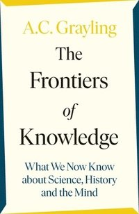 bokomslag The Frontiers of Knowledge