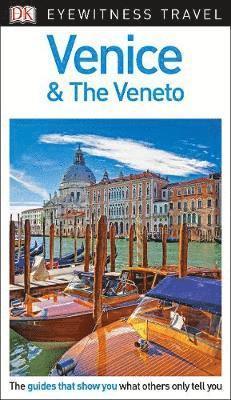 bokomslag DK Eyewitness Travel Guide Venice and the Veneto