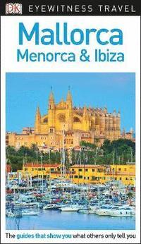 bokomslag Mallorca, Menorca and Ibiza