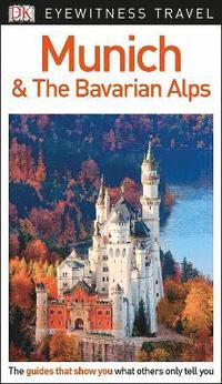 bokomslag Munich and the Bavarian Alps