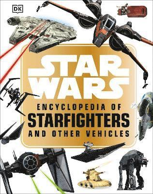 bokomslag Star Wars (TM) Encyclopedia of Starfighters and Other Vehicles