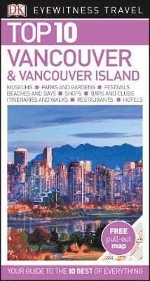 bokomslag Vancouver and Vancouver Island Top 10