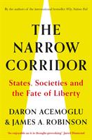 bokomslag The Narrow Corridor: States, Societies, and the Fate of Liberty