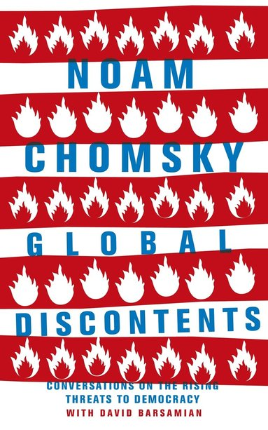 bokomslag Global Discontents: Conversations on the Rising Threats to Democracy