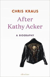 bokomslag After Kathy Acker
