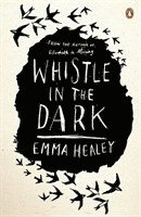 bokomslag Whistle in the Dark