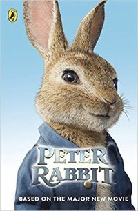 bokomslag Peter Rabbit: Based on the Major New Movie