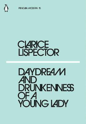 bokomslag Daydream and Drunkenness of a Young Lady