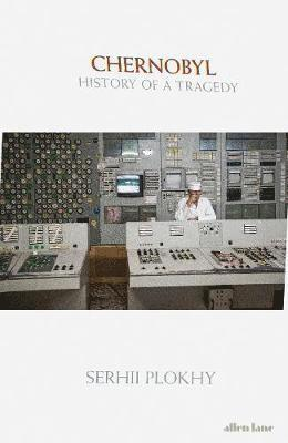 bokomslag Chernobyl: History of a Tragedy