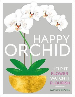bokomslag Happy Orchid: Help it Flower, Watch it Flourish