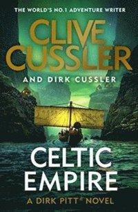bokomslag Celtic Empire: Dirk Pitt #25