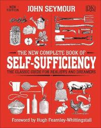 bokomslag The New Complete Book of Self-Sufficiency