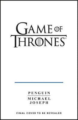 bokomslag Game of Thrones: A Guide to Westeros and Beyond: The Complete Series