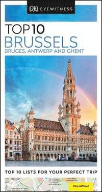 bokomslag Brussels, Bruges, Antwerp and Ghent - Top 10