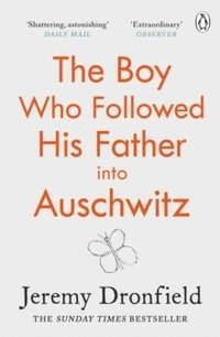 bokomslag The Boy Who Followed His Father into Auschwitz
