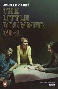bokomslag The Little Drummer Girl (TV Tie-in)