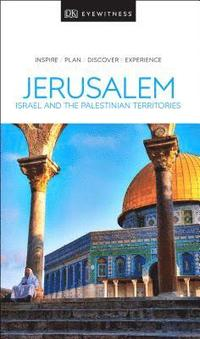 bokomslag DK Eyewitness Travel Guide Jerusalem, Israel and the Palestinian Territories