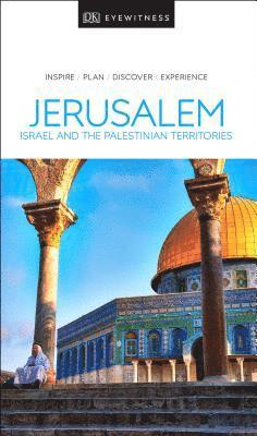 bokomslag Jerusalem, Israel and the Palestinian Territories -  DK Eyewitness