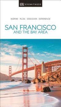 bokomslag San Francisco and the Bay Area -  DK Eyewitness