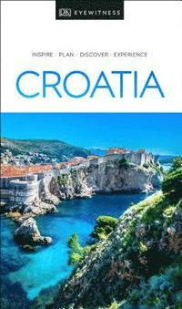bokomslag DK Eyewitness Travel Guide Croatia