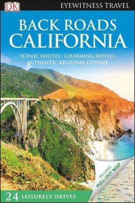 bokomslag Back Roads California -  DK Eyewitness