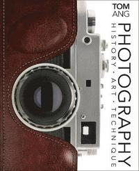 bokomslag Photography: History. Art. Technique