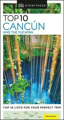 bokomslag Cancun and the Yucatan - Top 10