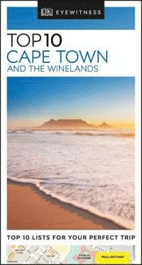 bokomslag Cape Town and the Winelands - Top 10