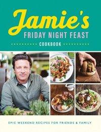 bokomslag Jamie's Friday Night Feast Cookbook