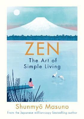bokomslag Zen: The Art of Simple Living